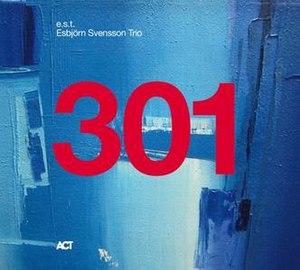 301 (album) - Image: 301 Esbjörn Svensson Trio