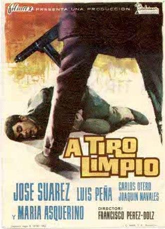 José Suárez - A tiro limpio poster (1963)