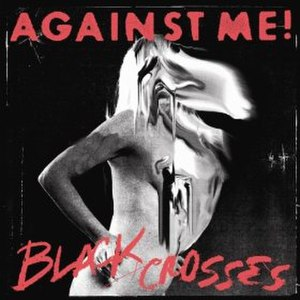 White Crosses (album) - Image: Against Me! Black Crosses cover
