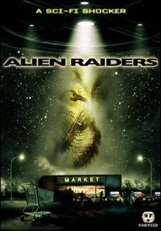 Alien Raiders - Image: Alien Raiders DVD cover