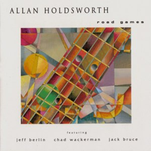 Road Games (EP) - Image: Allan Holdsworth 1984 Road Games EP (reissue)