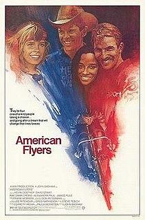 <i>American Flyers</i> 1985 film by John Badham