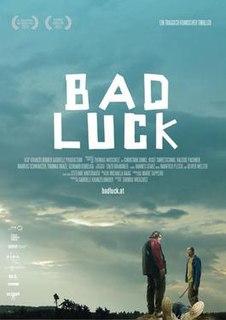 <i>Bad Luck</i> (2015 film) 2015 film by Thomas Woschitz