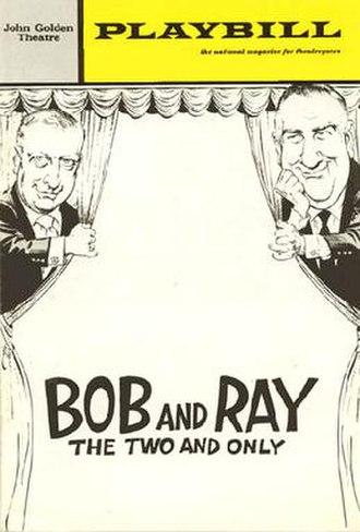 Bob and Ray - Image: Bobrayplaybill