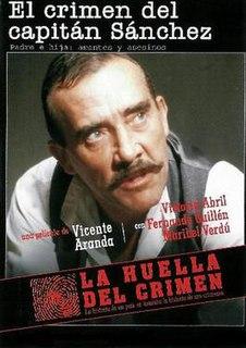 <i>Captain Sánchezs Crime</i> 1985 film by Vicente Aranda