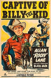 <i>Captive of Billy the Kid</i> 1952 film by Fred C. Brannon