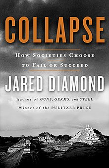 Collapse: How Societies Choose to Fail or Succeed - Wikipedia