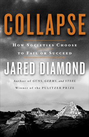 Collapse: How Societies Choose to Fail or Succeed - Image: Collapse book