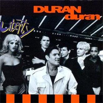 Liberty (album) - Image: Duran Duran Liberty