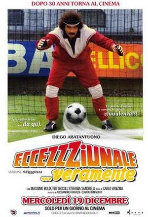 Eccezzziunale... veramente - 2012 poster for a 30th-anniversary screening of the film