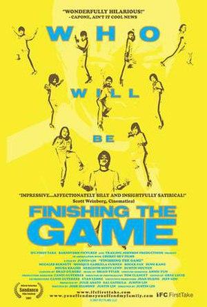 Finishing the Game - Image: Finishingthe Gameposter