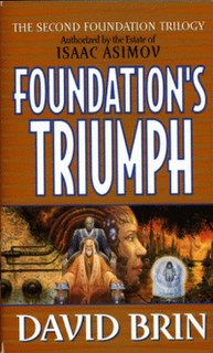 <i>Foundations Triumph</i> Science fiction novel by American writer David Brin
