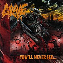Grave - You'll Never See...jpg
