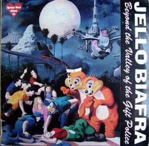 Beyond the Valley of the Gift Police - Image: Jello Biafra Beyond The Valley Of The Gift Police