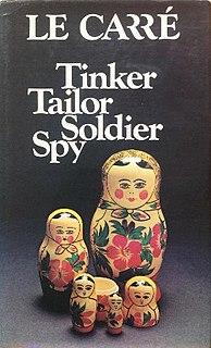 <i>Tinker Tailor Soldier Spy</i> Spy novel by John le Carré