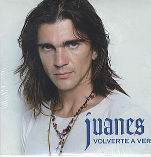 Volverte a Ver - Image: Juanes volverteaver