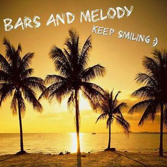 Keep Smiling (Bars and Melody song) - Image: Keep Smiling BAM