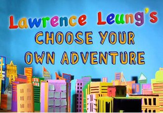 Lawrence Leung's Choose Your Own Adventure - Image: Lawrence Leung ABCTV series titles