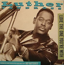 Luther Vandross-Love the One You're With.jpg