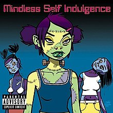 Mindless self indulgence frankenstein girls will seem strangely sexy