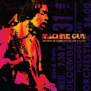 Machine Gun: The Fillmore East First Show - Image: Machine Gun The Fillmore East First Show album cover