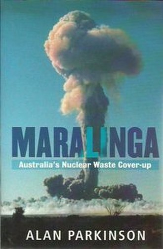 Maralinga: Australia's Nuclear Waste Cover-up - Image: Maralinga Australia's Nuclear Waste Cover up