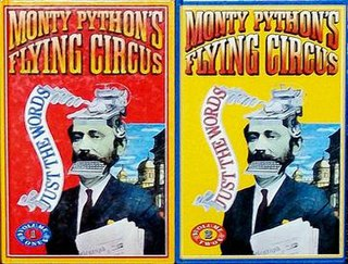 <i>Monty Pythons Flying Circus: Just the Words</i>