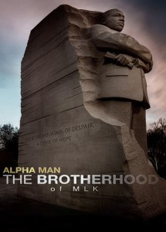 Alpha Man: The Brotherhood of MLK - Promotional poster
