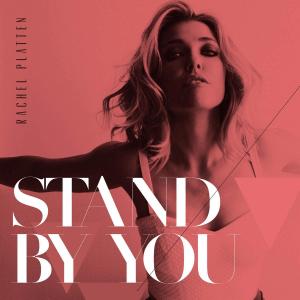Stand by You (Rachel Platten song) - Image: Rachel Platten Stand by You