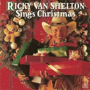 Ricky Van Shelton Sings Christmas - Image: Ricky Van Shelton Sings Christmas