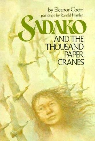 Sadako and the Thousand Paper Cranes - Sadako and the Thousand Paper Cranes