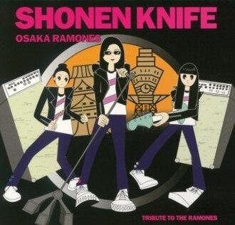 Osaka Ramones - Image: Shonen Knife Osaka Ramones cover