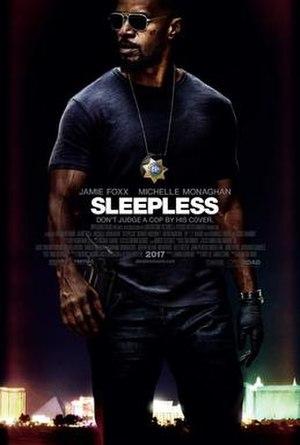 Sleepless (2017 film) - Image: Sleepless (2017 film)