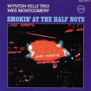 Smokin' at the Half Note - Image: Smokin half note