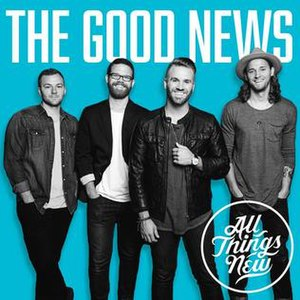 The Good News (album) - Image: The Good News by All Things New
