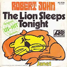 The Lion Sleeps Tonight - Robert John.jpg
