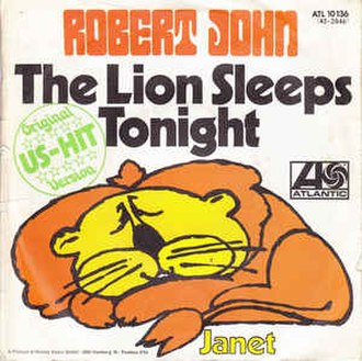 The Lion Sleeps Tonight - Image: The Lion Sleeps Tonight Robert John