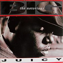 The Notorious B.I.G. - Juicy.jpeg