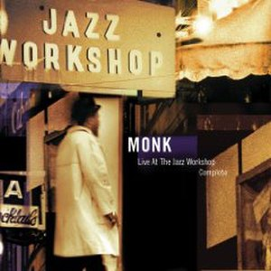 Live at the Jazz Workshop - Image: Thelonious monk live at the jazz workshop cover