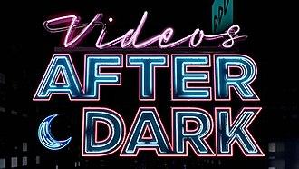 Videos After Dark - Image: Videos After Dark