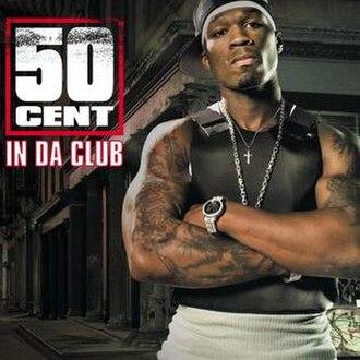 In da Club - Image: 50 Cent In Da Club
