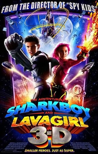 The Adventures of Sharkboy and Lavagirl in 3-D - Theatrical release poster