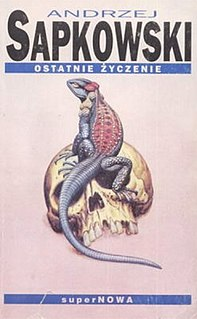 <i>The Last Wish</i> (book) short story collection by Andrzej Sapkowski
