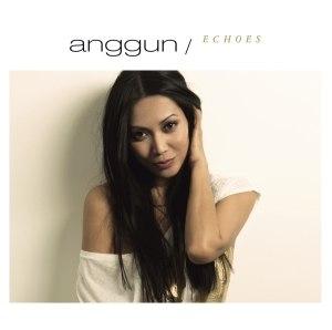 Echoes (Anggun album) - Image: Anggun Echoes