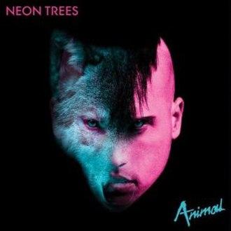Animal (Neon Trees song) - Image: Animal Neon Trees