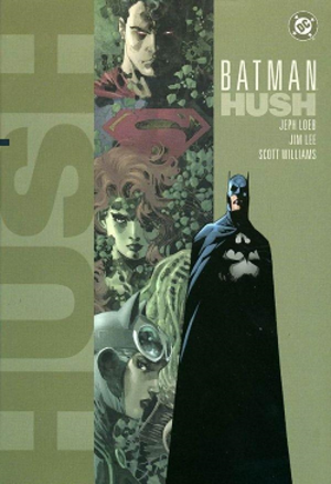 Batman: Hush - Cover of a collected edition of Batman: Hush by Jim Lee