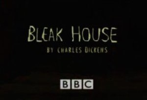 Bleak House (2005 TV serial) - Image: Bleak House 2005 title card