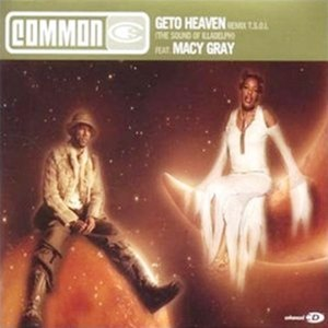 Geto Heaven Remix T.S.O.I. (The Sound of Illadelph) - Image: Common geto heaven