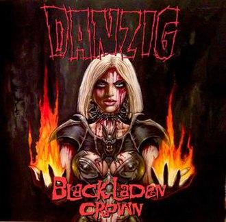 Black Laden Crown - Image: Cover of Black Laden Crown (2017) by Danzig