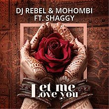 Let Me Love You (DJ Rebel and Mohombi song) - Wikipedia